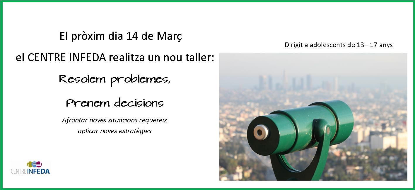 "TALLER: ""RESOLEM PROBLEMES I PRENEM DECISIONS"""